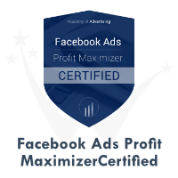 Facebook Ads Profit Maximizer Certification by Facebook Academy