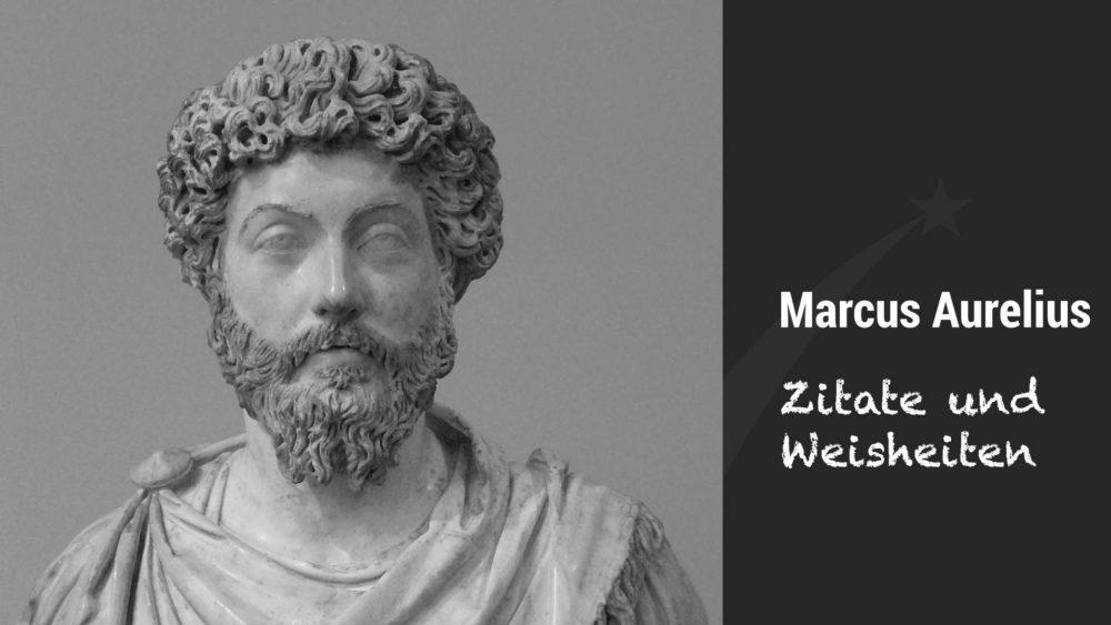 Zitate Weisheiten von Marcus Aurelius - Sammlung von Joachim Auster
