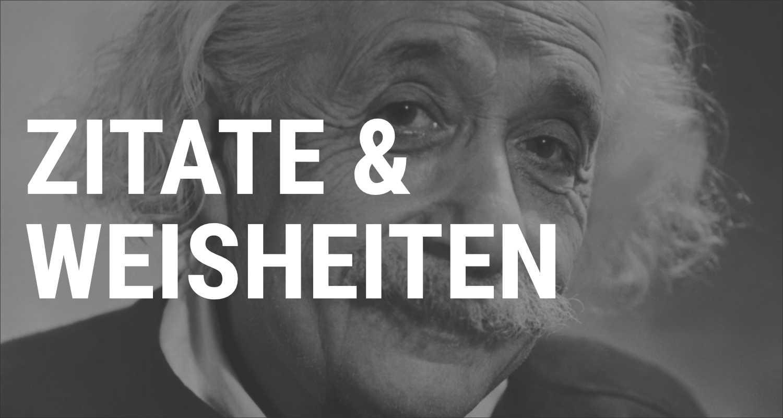 Zitate & Weisheiten - Sammlung von Joachim Auster